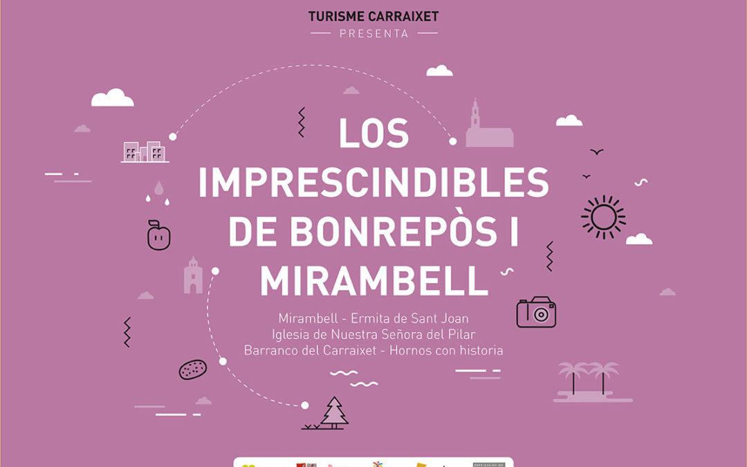 Los imprescindibles del Carraixet: Bonrepòs i Mirambell